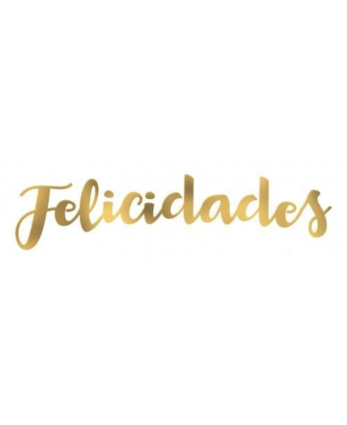 """Letras Metalizadas """"Felicidades"""""""
